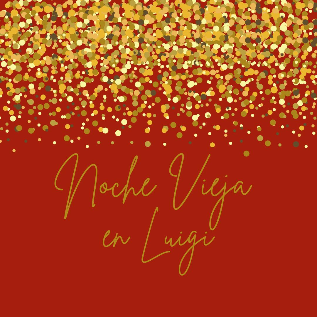 Noche Vieja en Luigi